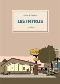 Les intrus - AdrianTomine