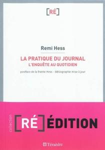 La pratique du journal : l'enquête au quotidien - RemiHess