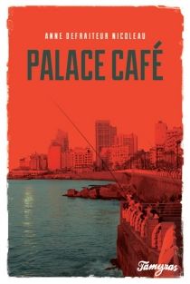 Palace café - AnneDefraiteur Nicoleau