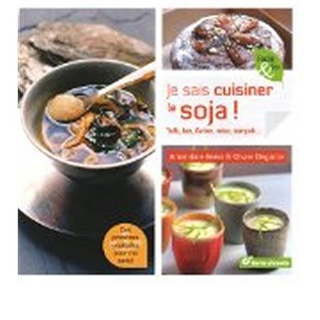 Je sais cuisiner le soja tofu lait farine flocons - Cuisiner le tofu ferme ...