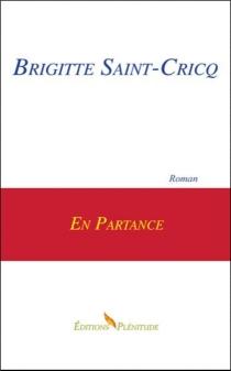 En partance - BrigitteSaint-Cricq