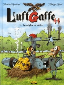 Luftgaffe 44 - Philippe Abbet