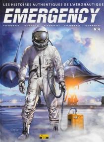 Emergency : les histoires authentiques de l'aéronautique -