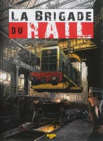 La brigade du rail - OlivierJolivet