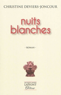Nuits blanches - Christine Deviers-Joncour