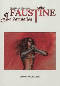 Faustine : la damnation - IsabelleDrouin