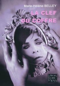 La clef du coffre - Marie-HélèneBelley