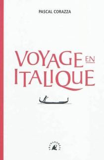 Voyage en italique - PascalCorazza