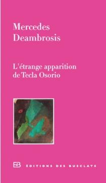L'étrange apparition de Tecla Osorio - MercedesDeambrosis