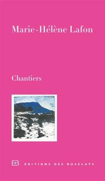 Chantiers - Marie-HélèneLafon