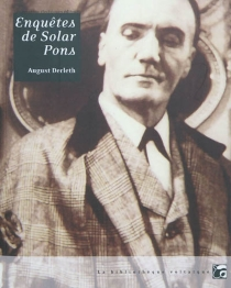 Enquêtes de Solar Pons - August William Derleth
