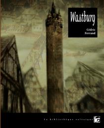 Wastburg - CédricFerrand