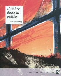 L'ombre dans la vallée - Jean-Louis Le May