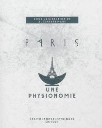 Paris : une physionomie -