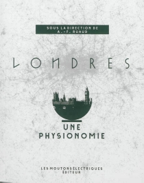 Londres : une physionomie -