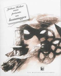 Johan Heliot vous présente ses hommages - JohanHeliot