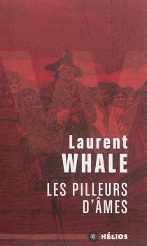 Les pilleurs d'âmes - LaurentWhale