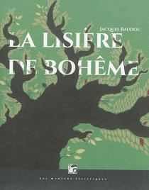 La lisière de Bohême - JacquesBaudou