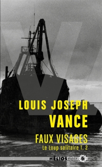 Le loup solitaire - Louis-JosephVance