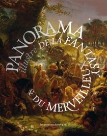 Panorama illustré de la fantasy et du merveilleux - André-FrançoisRuaud