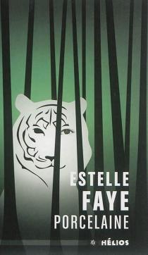 Porcelaine : légende du tigre et de la tisseuse - EstelleFaye