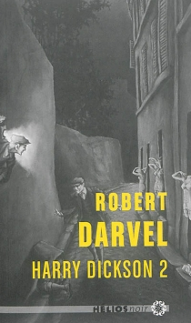 Harry Dickson | Volume 2 - Robert Darvel