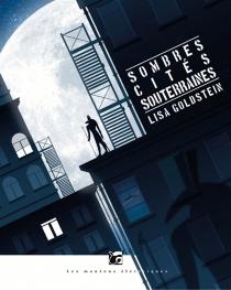 Sombres cités souterraines - LisaGoldstein