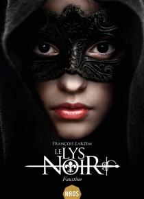 Le lys noir - FrançoisLarzem