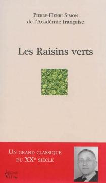 Les raisins verts - Pierre-HenriSimon
