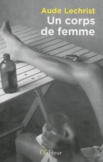Un corps de femme - AudeLechrist