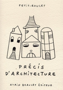 Précis d'architecture - PhilippePetit-Roulet