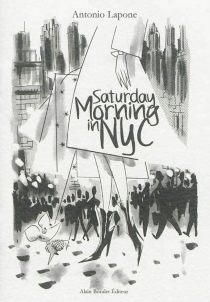 Saturday morning in NYC - Antonio Lapone