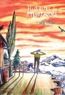 Histoires de montagnes - SebCazes