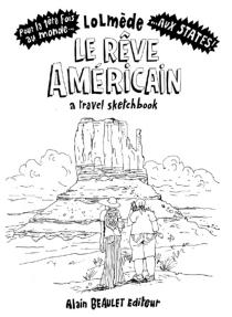 Le rêve américain : a travel sketchbook - LaurentLolmède