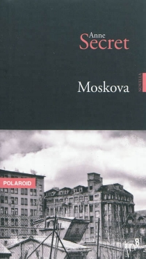 Moskova - AnneSecret