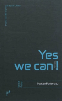 Yes we can ! : novella - Pascale Fonteneau