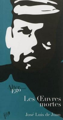 Les oeuvres mortes - José Luis deJuan