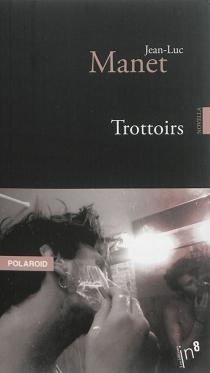 Trottoirs - Jean-LucManet