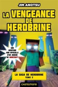 Le mystère de Herobrine : une aventure non officielle d'un joueur de Minecraft