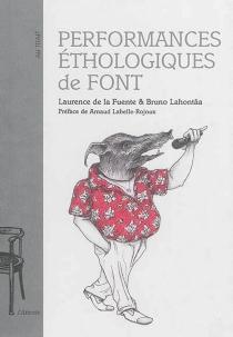 Performances éthologiques de Font - Laurence de laFuente