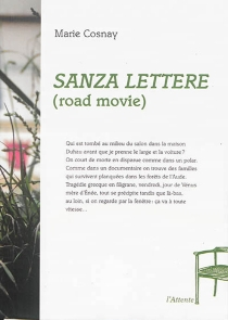 Sanza lettere : road movie - Marie Cosnay