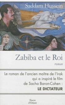 Zabiba et le roi -