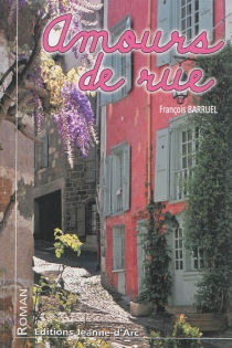 Amours de rue - FrançoisBarruel