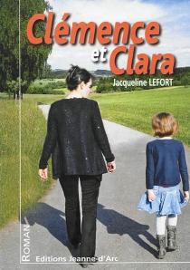 Clémence et Clara - JacquelineLefort