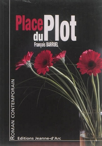 Place du Plot - François Barruel