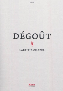 Dégoût - LaetitiaChazel