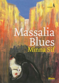 Massalia blues - Minna Sif
