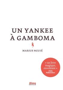 Un yankee à Gamboma - MariusNguié