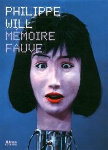 Mémoire fauve - PhilippeWill