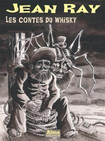 Les contes du whisky - JeanRay
